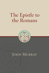 The Epistle to the Romans (Eerdmans Classic Biblical Commentaries Series)