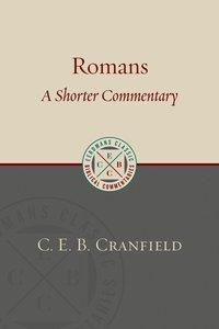 Ecbc: Romans - a Shorter Commentary