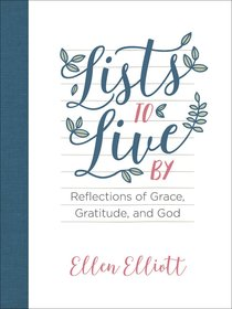 Lists to Live By Journal: Reflections of Grace, Gratitude, and God