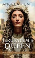 Jerusalems Queen - a Novel of Salome Alexandra (#03 in The Silent Years Series)
