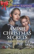 Amish Christmas Secrets (Amish Protectors) (Love Inspired Suspense Series)