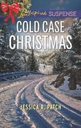 Cold Case Christmas (Love Inspired Suspense Series)