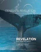 A Comprehensive Verse-By-Verse Exploration of the Bible (Genesis To Revelation Series)