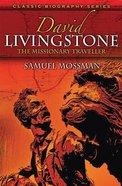 David Livingstone (Classic Biography Series)