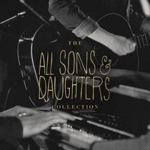 All Sons and Daughters Essential Collection