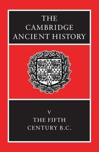 The Fifth Century Bc (#05 in Cambridge Ancient History Series)
