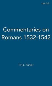 Commentaries on Romans (1532-1542)