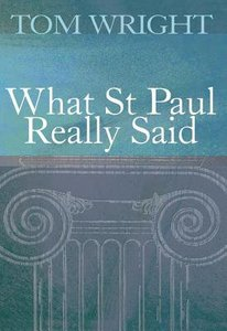 What Saint Paul Really Said