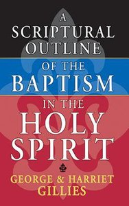 A Scriptural Outline of the Baptism of the Holy Spirit