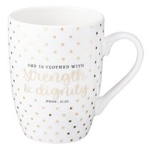 Ceramic Mug: She is Clothed With Strength & Dignity, White/Gold Foiled (Prov 31:25)