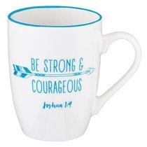 Ceramic Mug: Be Strong & Courageous, White/Light Blue (Joshua 1:9)