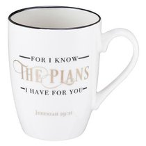 Ceramic Mug: For I Know the Plans I Have For You, White/Gold Foiled (Jer 29:11)