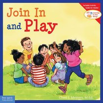 Join in and Play (Learning To Get Along Series)