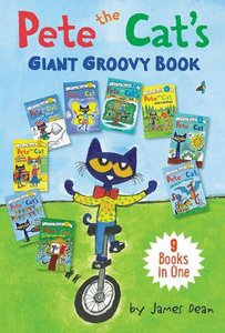 Pete the Cats Giant Groovy Book: 9 I Can Reads in 1 Book (My First I Can Read! Series)