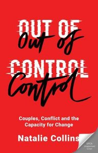 Out of Control: Couples, Conflict and the Capacity For Change