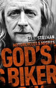 Gods Biker: Motorcycles and Misfits