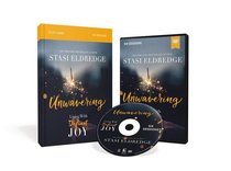 Unwavering: Living in Defiant Joy (Study Guide With Dvd)