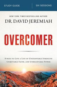 Overcomer: Finding New Strength in Claiming Gods Promises (Study Guide)