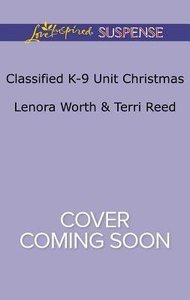 Classified K-9 Unit Christmas - a Killer Christmas / Yuletide Stalking (Classified K-9 Unit) (2in1 Love Inspired Suspence Series)