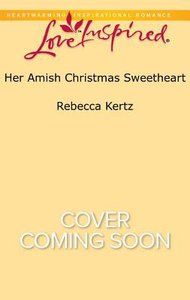 Lis: Her Amish Christmas Sweetheart (Women of Lancaster County) (Love Inspired Suspense Series)