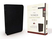 NKJV Vines Expository Bible, the Black Red Letter Edition