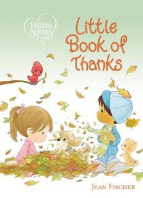 Little Book of Thanks (Precious Moments Series)