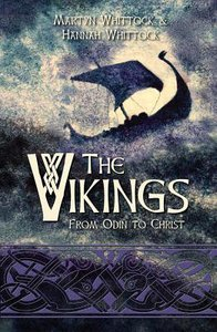 The Vikings: From Odin to Christ