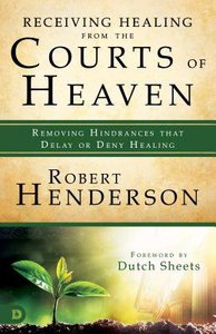 Ocohs #03: Receiving Healing From the Courts of Heaven - Removing Hindrances That Delay Or Deny Your Healing