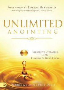The Seven-Fold Anointing: Secrets to Operating in the Fullness of Gods Power