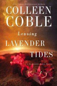 Leaving Lavender Tides (Lavender Tides Novella Series)