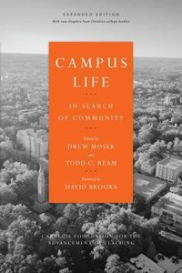 Campus Life: In Search of Community (Expanded Edition)