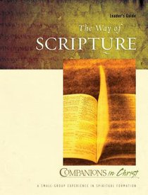 The Way of Scripture (Leader Guide) (Companions In Christ Series)