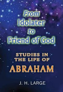 From Idolater to Friend of God