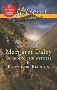 Guarding the Witness & Bodyguard Reunion (2in1 Love Inspired Classic Series)