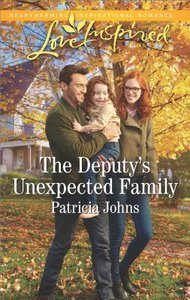 The Deputys Unexpected Family (Comfort Creek Lawmen) (Love Inspired Series)