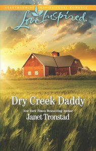 Dry Creek Daddy (Dry Creek) (Love Inspired Series)