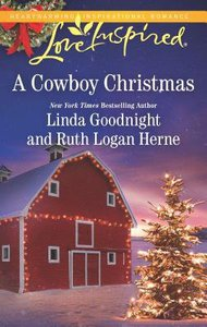 Cowboy Christmas, A: Snowbound Christmas / Falling For the Christmas Cowboy (2in1 Love Inspired Series)