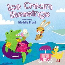 Sweet Blessings: Ice Cream Blessings