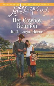 Her Cowboy Reunion (Love Inspired Series)