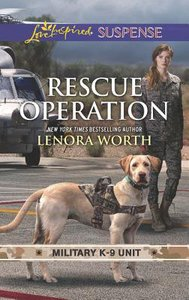 Rescue Operation (Military K-9 Unit) (Love Inspired Suspense Series)