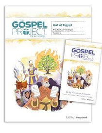 Out of Egypt (Preschool Activity Pack) (#02 in The Gospel Project For Kids Series)