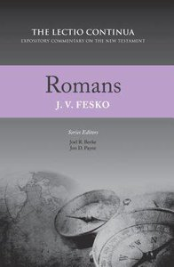 Romans (Lectio Continua Expository Commentary On The New Testament Series)