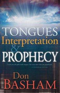 Tongues Interpretation and Prophecy