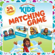 Matching Game (Our Daily Bread For Kids Series)