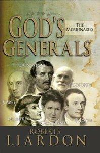 The Gods Generals #05: Missionaries (#05 in Gods Generals Series)