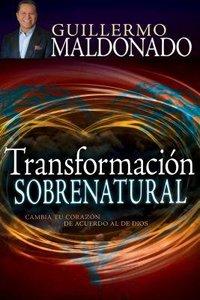 Transformacion Sobrenatural (Supernatural Transformation)