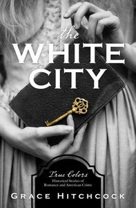The White City (#01 in True Color Series)