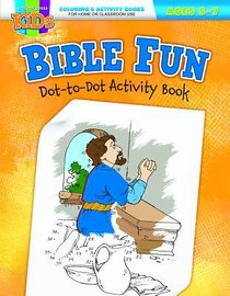 Bible Fun Dot-To-Dot (Ages 5-7, Reproducible) (Warner Press Colouring & Activity Books Series)