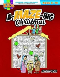 An A-Maze-Ing Christmas (Ages 8-10, Reproducible) (Warner Press Colouring & Activity Books Series)