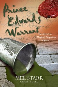 Prince Edwards Warrant (#11 in Hugh De Singleton Surgeon Series)